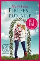 Ein Fest für alle - Lost in Love - Green-Mountain-Serie/Story 5 ebook by Marie Force, Lena Kraus