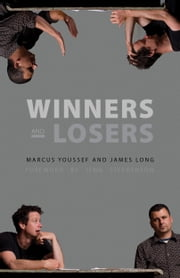 Winners and Losers ebook by Marcus Youssef,James Long
