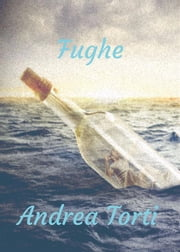 Fughe eBook by Andrea Torti