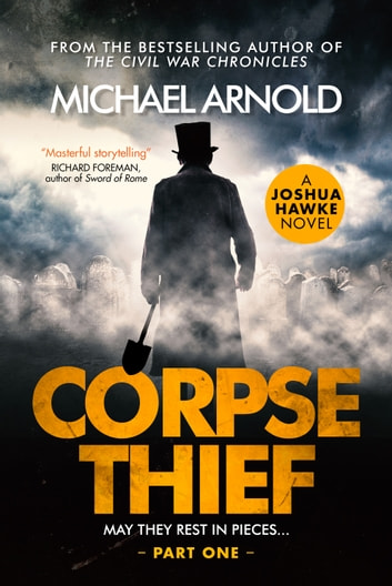 Corpse Thief - Part One 電子書 by Michael Arnold