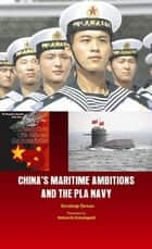 China's Maritime Ambitions and the PLA Navy ebook by Sandeep  Dewan