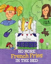No More French Fries in the Bed ebook by Linda M Penn,Donna Hardy,Jara Coe
