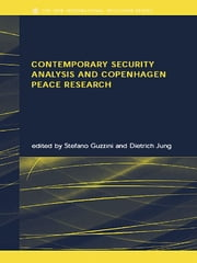 Contemporary Security Analysis and Copenhagen Peace Research ebook by Stefano Guzzini,Dietrich Jung
