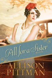 All for a Sister ebook by Allison Pittman