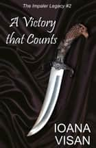 A Victory that Counts ebook by Ioana Visan