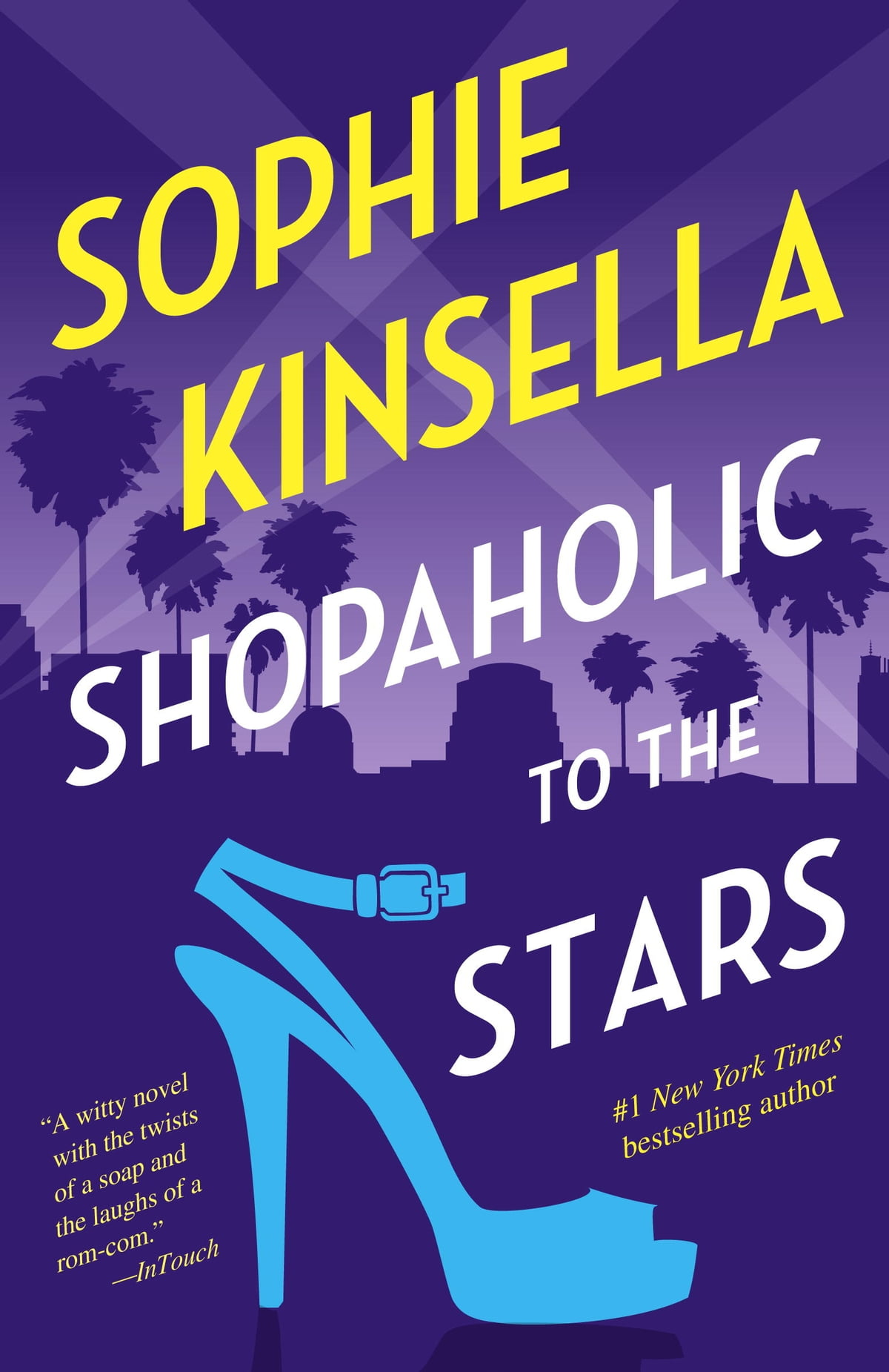 Shopaholic To The Stars  A Novel Ebook By Sophie Kinsella