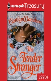 The Tender Stranger ebook by Carolyn Davidson