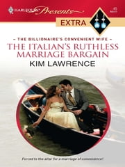 The Italian's Ruthless Marriage Bargain ebook by Kim Lawrence