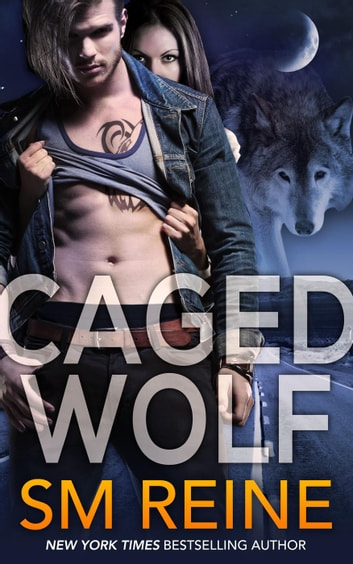Caged Wolf - Tarot Witches, #1 ebook by SM Reine