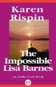The Impossible Lisa Barnes ebook by Karen Rispin