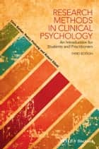 Research Methods in Clinical Psychology ebook by Chris Barker,Nancy Pistrang,Robert Elliott