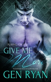 Give Me More ebook by Gen Ryan