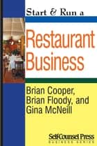 Start & Run a Restaurant Business ebook by Brian Cooper, Brian Floody, Gina McNeil