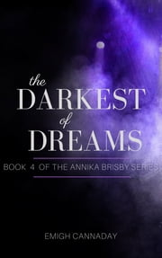 The Darkest of Dreams ebook by Emigh Cannaday