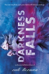 Darkness Falls ebook by Cate Tiernan