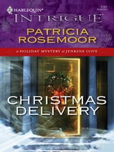 Christmas Delivery ebook by Patricia Rosemoor