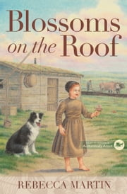 Blossoms on the Roof ebook by Rebecca Martin