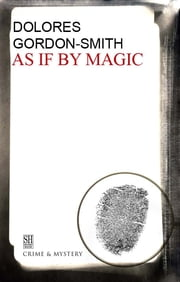 As if by Magic ebook by Dolores Gordon-Smith