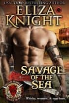 Savage of the Sea - Pirates of Britannia: Lords of the Sea ebook by Eliza Knight