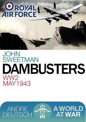 Dambusters ebook by Sweetman,John