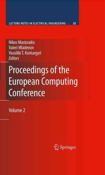 Proceedings of the European Computing Conference - Volume 2 ebook by