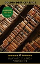 Harvard Classics Volume 24 - On The Sublime, French Revolution, Etc., Burke eBook by Edmund Burke, Golden Deer Classics
