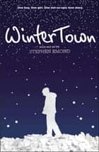 Winter Town ebook by Stephen Emond