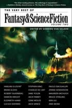 The Very Best of Fantasy & Science Fiction, Volume 2 ebook by Stephen King, Charles De Lint, Jane Yolen,...