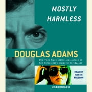 Mostly Harmless audiobook by Douglas Adams