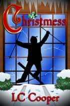 Christmess ebook by LC Cooper