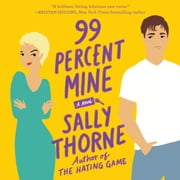 99 Percent Mine - A Novel audiobook by Sally Thorne