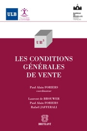 Les conditions générales de vente ebook by Paul Alain Foriers