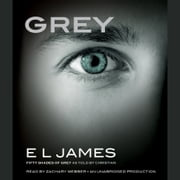 Grey - Fifty Shades of Grey as Told by Christian audiobook by E L James