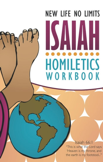 Isaiah Homiletics Workbook ebook by Terri L Richards