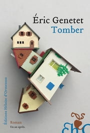 Tomber ebook by Eric Genetet