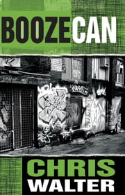 Boozecan ebook by Chris Walter