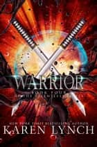 Warrior ebook by