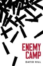 Enemy Camp ebook by David Hill