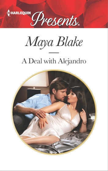 A Deal with Alejandro 電子書 by Maya Blake