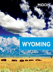 Moon Wyoming ebook by Carter G. Walker