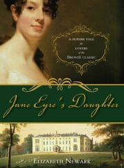 Jane Eyre's Daughter ebook by Elizabeth Newark