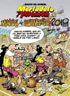 Mortadelo y Filemón. Mundial de Baloncesto 2019 (Magos del Humor 200) eBook by Francisco Ibáñez