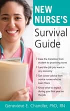New Nurse's Survival Guide ebook by Genevieve Chandler