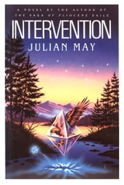 Intervention ebook by Julian May,Ted Dikty