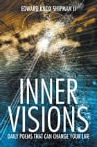 INNER VISIONS ebook by Edward Shipman