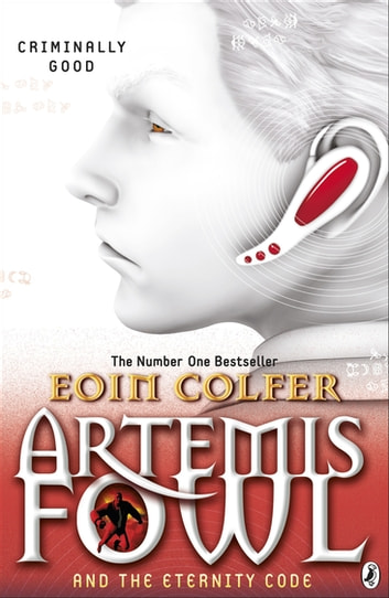 Artemis Fowl and the Eternity Code ekitaplar by Eoin Colfer