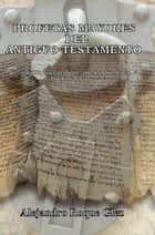 Profetas Mayores del Antiguo Testamento. ebook by Alejandro Roque Glez
