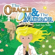 The Oracle & The Mirror ebook by Lori Ann Neilly