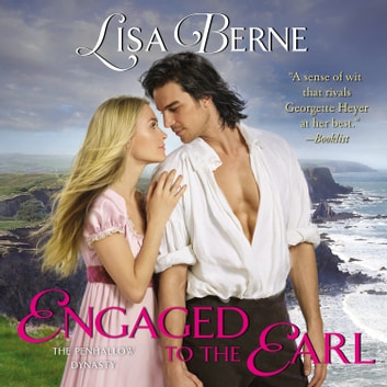 Engaged to the Earl - The Penhallow Dynasty audiobook by Lisa Berne