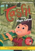 Tashi and the Magic Carpet ebook by Anna Fienberg, Barbara Fienberg